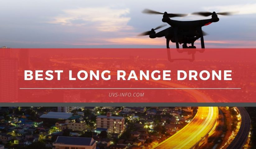 UVS-Best-long-range-drone