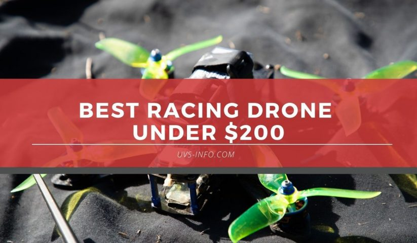 UVS-Best-racing-drone-under-200