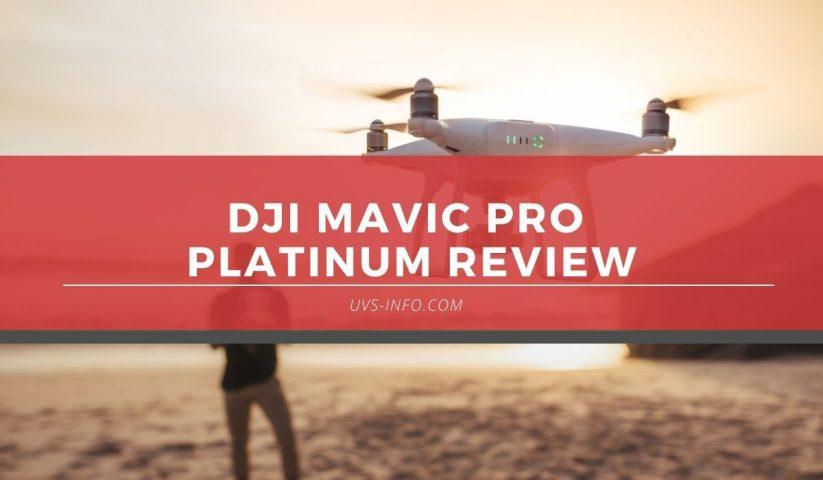 UVS-DJi-mavic-pro-platinum-review