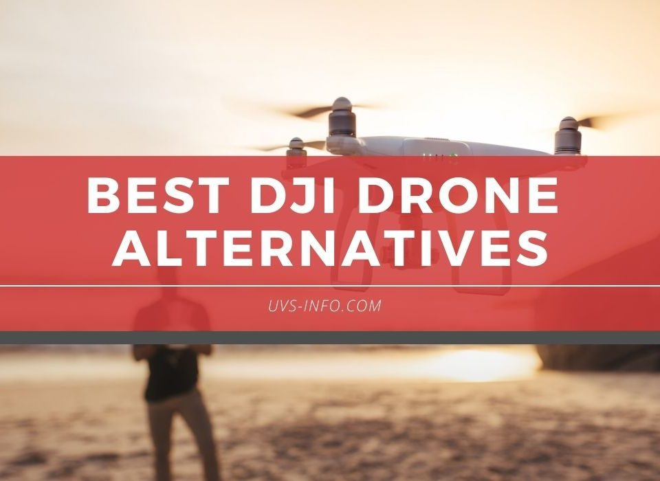 UVS-Best-DJi-Drone-Alternatives