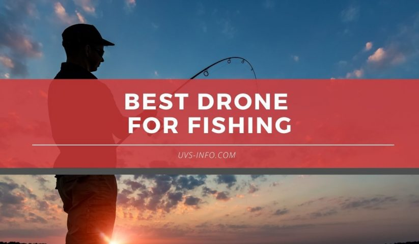 UVS-Best-drone-for-fishing