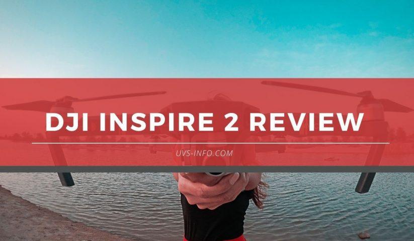 UVS-DJI-Inspire-2-Review