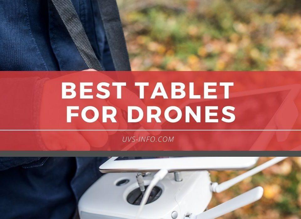 UVS-Best-Tablet-For-Drones