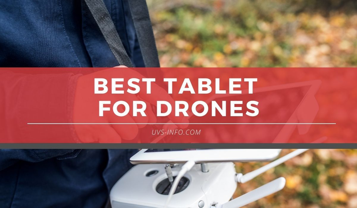 UVS-Best-Tablet-For-Drones