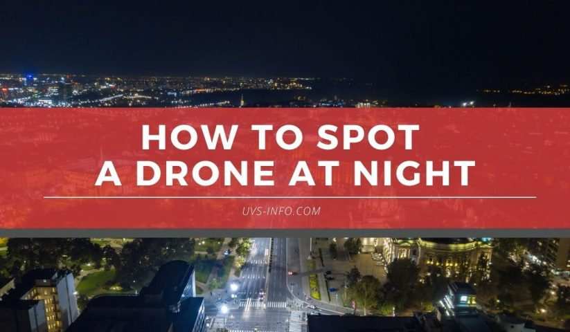UVS-How-to-spot-a-drone-at-night