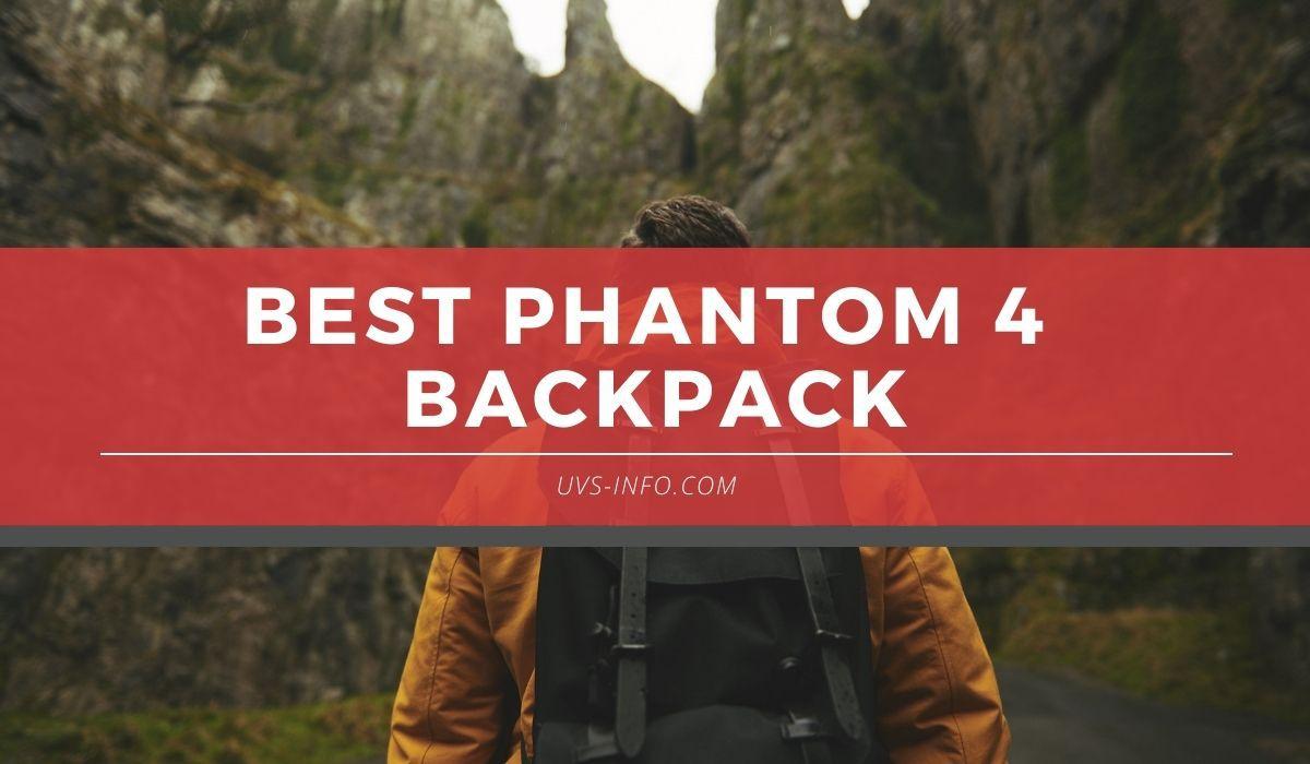 UVS-best-phantom-4-backpack