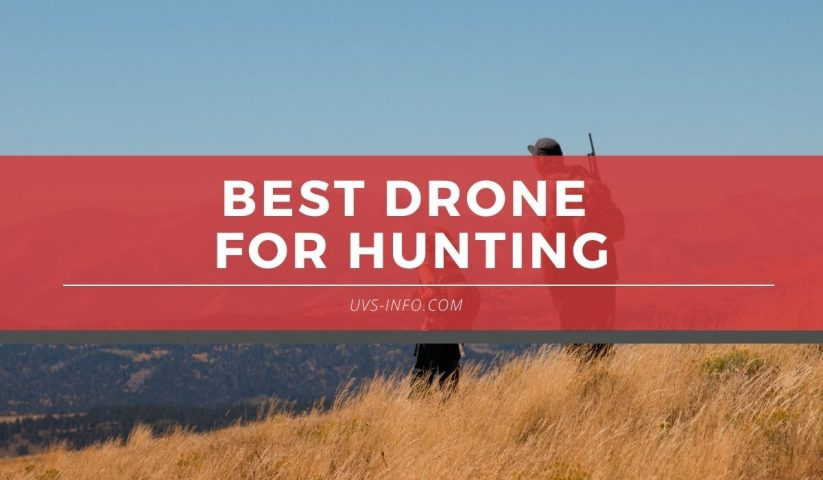 best drone for hunting